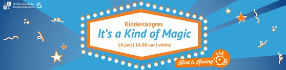 UITNODIGING WAKZ Openingscongres 'It's a Kind of Magic'
